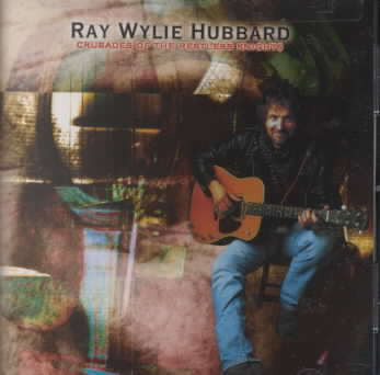 CRUSADES OF THE RESTLESS NIGHTS BY HUBBARD,RAY WYLIE (CD)