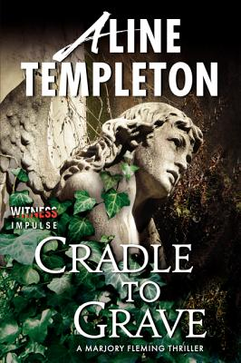 Cradle to Grave By Templeton, Aline