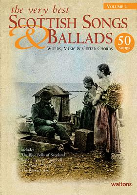 The Very Best Scottish Songs & Ballads By Hal Leonard Publishing Corporation (COR)